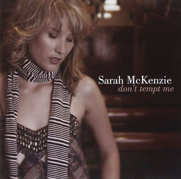 Sarah McKenzie 'Don't Tempt Me' CD