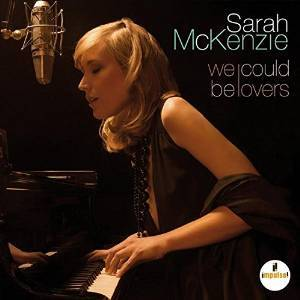 Sarah McKenzie 'We Could Be Lovers' CD